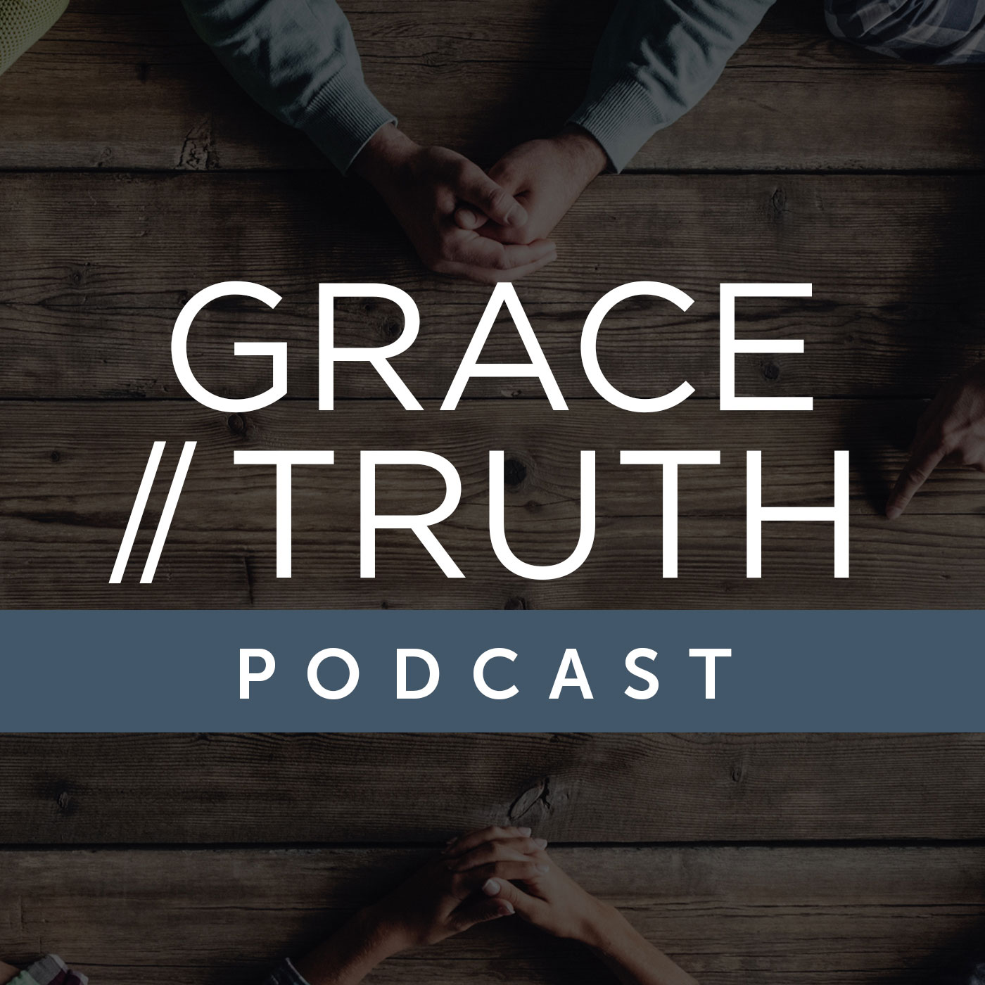 Grace/Truth Podcast